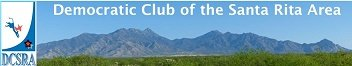 Democratic Club of the Santa Rita Area (DCSRA) Meeting