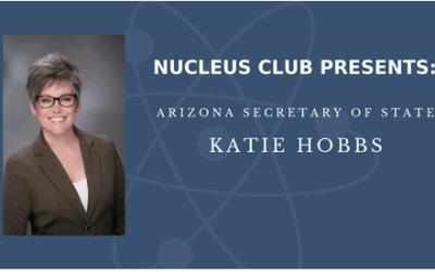 Nucleus Club Presents Katie Hobbs | June 13