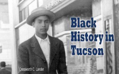 Black History in Tucson | Neighborhoods