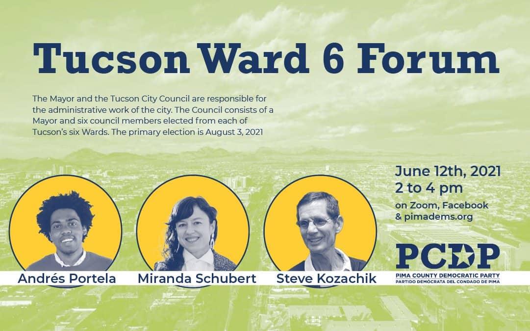 Tucson Ward 6 Forum
